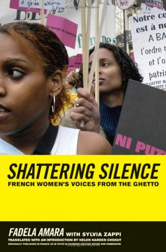 Breaking the Silence: French Women's Voices from the Ghetto 9780520246218