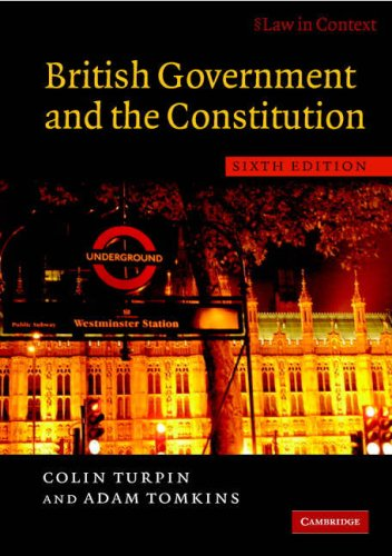 British Government and the Constitution - 6th Edition