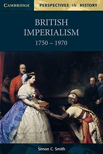 British Imperialism 1750 1970 9780521599306