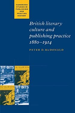 British Literary Culture and Publishing Practice, 1880 1914 9780521893947