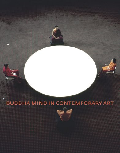 Buddha Mind in Contemporary Art 9780520243460