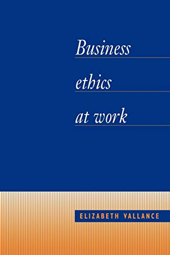 Business Ethics at Work 9780521405683