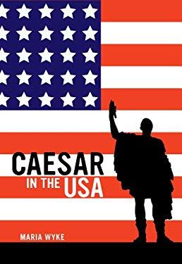 Caesar in the USA 9780520273917