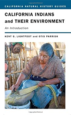 California Indians and Their Environment: An Introduction 9780520244719