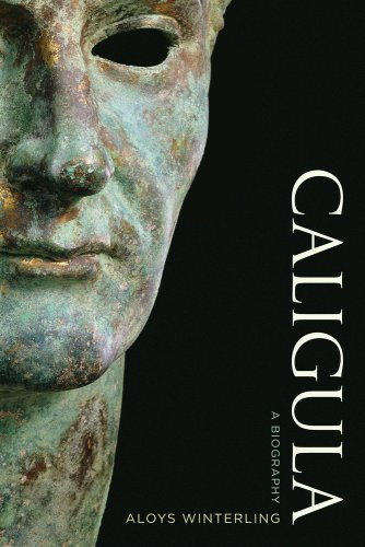 Caligula: A Biography 9780520248953