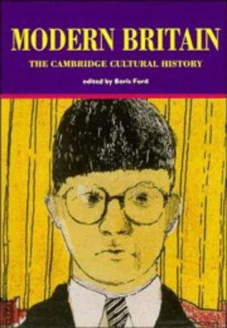 Cambridge Cultural History of Britain: Volume 9, Modern Britain 9780521428897