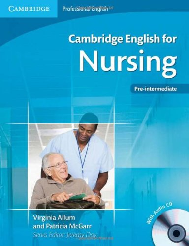 Cambridge English for Nursing Pre-Intermediate Student's Book with Audio CD 9780521141338