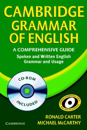 Cambridge Grammar of English: A Comprehensive Guide: Spoken and Written English Grammar and Usage [With CDROM] 9780521674393