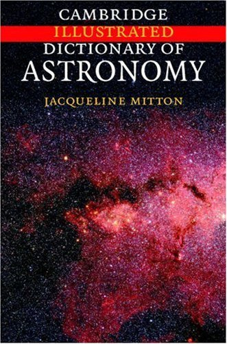 Cambridge Illustrated Dictionary of Astronomy 9780521823647