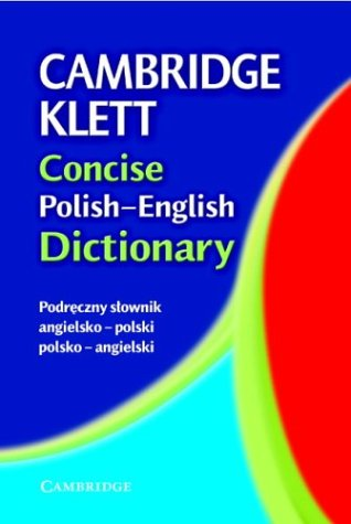 Cambridge Klett Concise Polish-English Dictionary 9780521541602