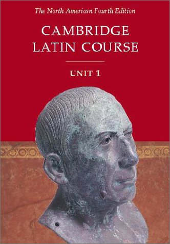 Cambridge Latin Course Unit 1 Student's Text North American Edition 9780521782289