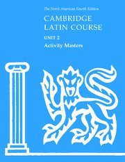 Cambridge Latin Course Unit 2 Activity Masters 9780521707497