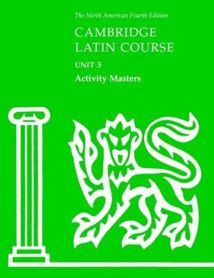 Cambridge Latin Course Unit 3 Activity Masters 9780521707503