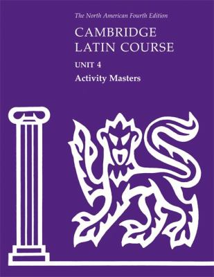 Cambridge Latin Course Unit 4 Activity Masters 9780521707510