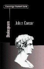 Cambridge Student Guide to Julius Caesar 9780521008235