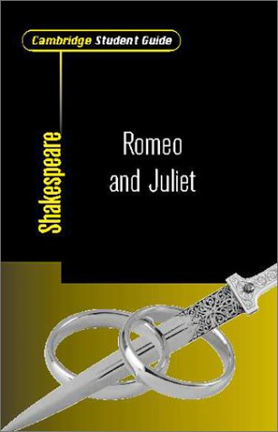 Cambridge Student Guide to Romeo and Juliet 9780521008136