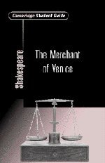 Cambridge Student Guide to the Merchant of Venice 9780521008167