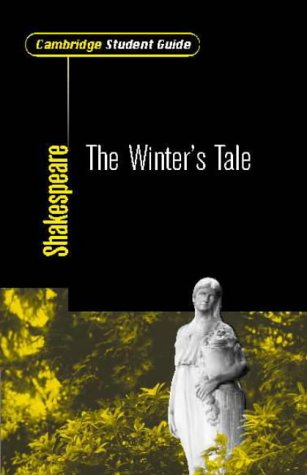 Cambridge Student Guide to the Winter's Tale 9780521008174