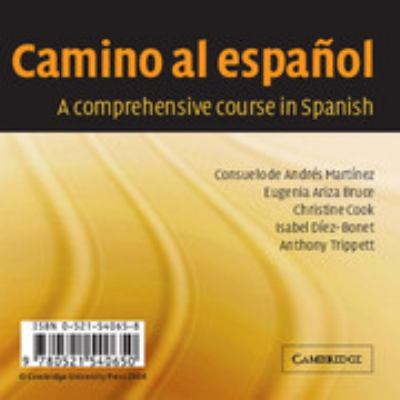 Camino Al Espanol: A Comprehensive Course in Spanish 9780521540650