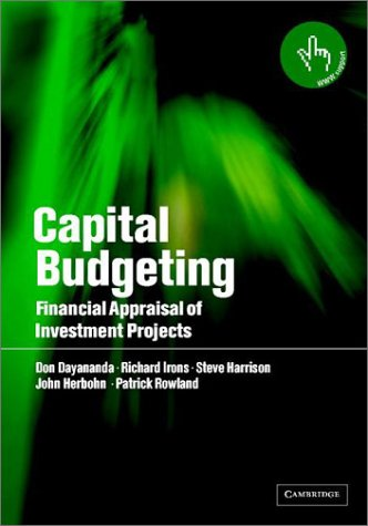 Capital Budgeting: Financial Appraisal of Investment Projects 9780521817820