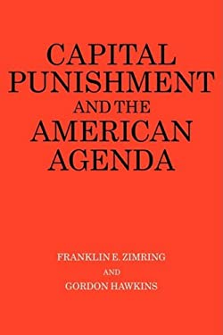 Capital Punishment and the American Agenda