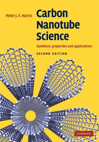 Carbon Nanotube Science: Synthesis, Properties and Applications 9780521828956