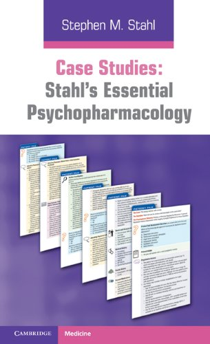 Case Studies: Stahl's Essential Psychopharmacology 9780521182089
