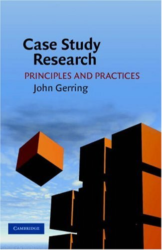 Case Study Research: Principles and Practices 9780521676564