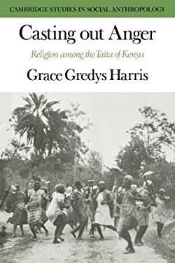 Casting Out Anger: Religion Among the Taita of Kenya 9780521040846