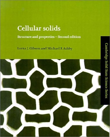 Cellular Solids: Structure and Properties 9780521499118