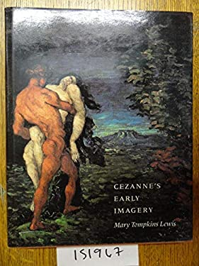 Cezanne's Early Imagery 9780520065611