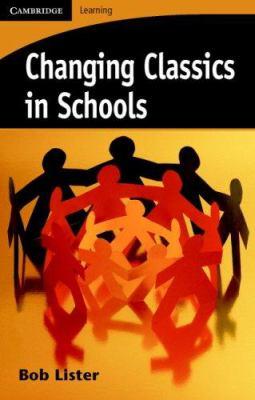 Changing Classics in Schools 9780521677745