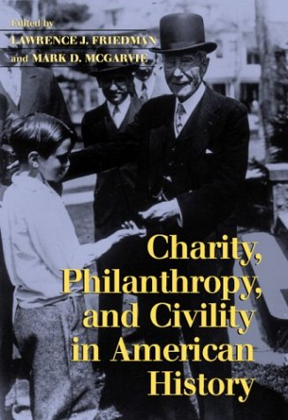 Charity, Philanthropy, and Civility in American History 9780521603539