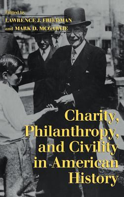 Charity, Philanthropy, and Civility in American History 9780521819893