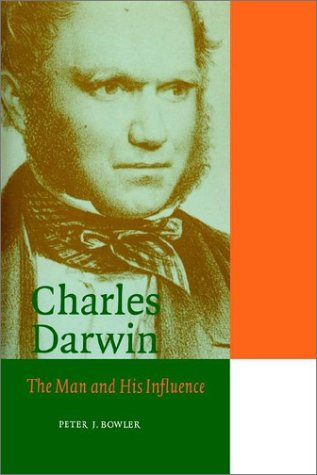 Charles Darwin: The Man and His Influence 9780521562225