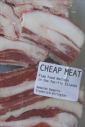Cheap Meat: Flap Food Nations in the Pacific Islands