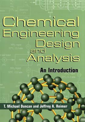 Chemical Engineering Design and Analysis: An Introduction 9780521639569