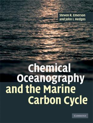 Chemical Oceanography and the Marine Carbon Cycle 9780521833134
