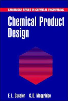 Chemical Product Design 9780521791830