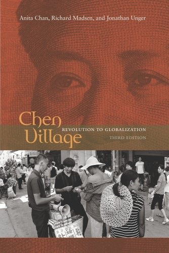 Chen Village: Revolution to Globalization 9780520259317