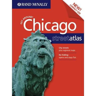Chicago Get Around Street Atlas 1st Ed 9780528858017