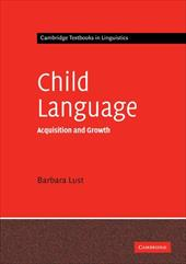 Child Language: Acquisition and Growth