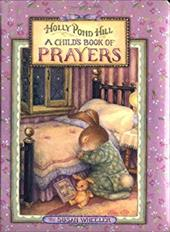 Child's Book of Prayers, Holly Pond Hill