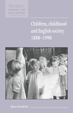 Children, Childhood and English Society, 1880 1990 9780521576246