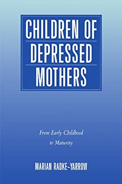 Children of Depressed Mothers: From Early Childhood to Maturity 9780521108300
