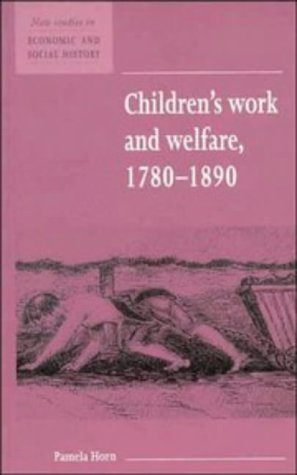 Children's Work and Welfare 1780 1890 9780521557696