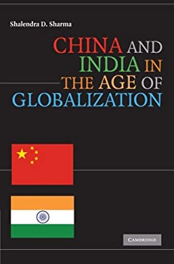 China and India in the Age of Globalization 9780521731362