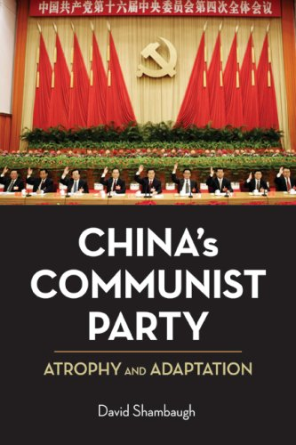 China's Communist Party: Atrophy and Adaptation 9780520254923