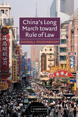 China's Long March Toward Rule of Law 9780521016742