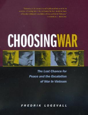 Choosing War 9780520215115